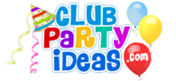 Club Party Ideas